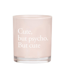 NEW CUTE BUT PSYCHO. BUT CUTE Scented Candle, 300G