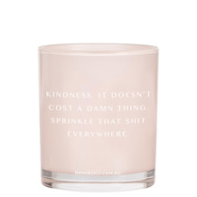 KINDNESS DOESN'T COST A DAMN THING Scented Candle, 400G